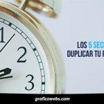 Los 5 Secretos para duplicar tu productividad